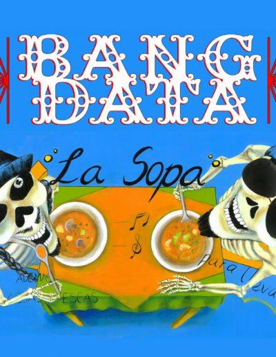 Bang Data 'La Sopa'