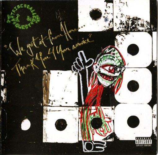 A Tribe Called Quest 'We Got It From Here...Thank You 4 Your Service'