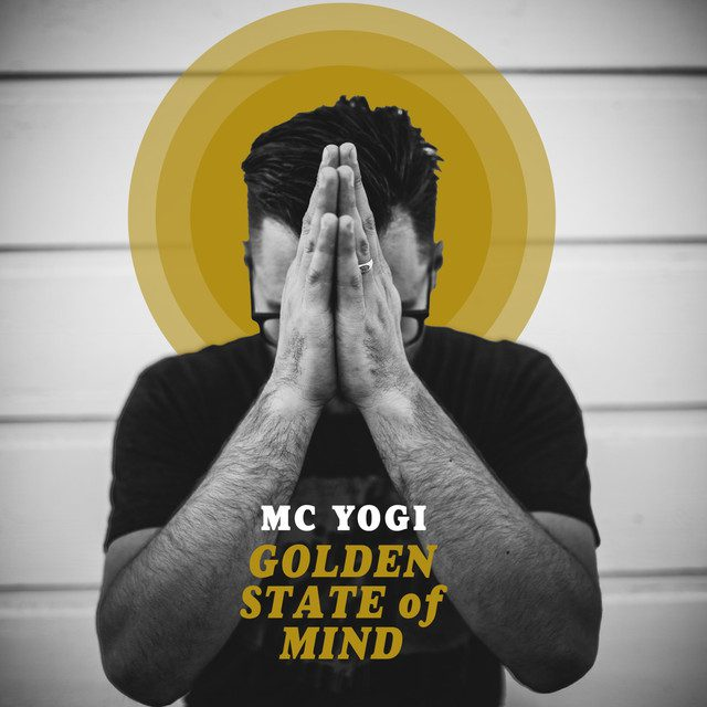 MC Yogi 'Golden State of Mind'