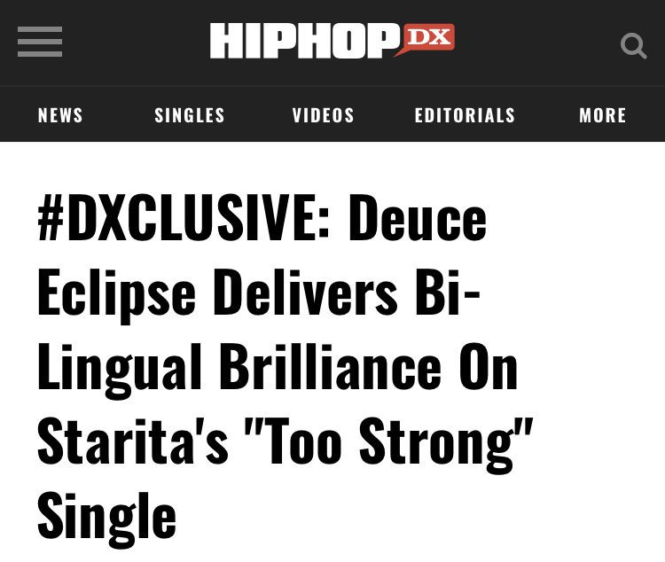 """#DXCLUSIVE: Deuce Eclipse Delivers Bi-Lingual Brilliance On Starita's """"Too Strong"""" Single"""