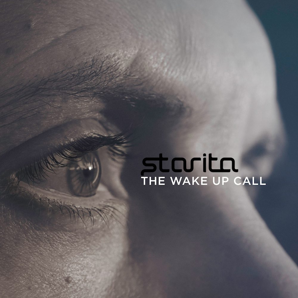 Starita 'The Wake Up Call' Album Release 7/30/21